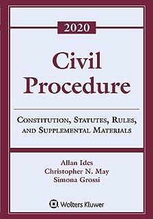 Civil Procedure: Constitution, Statutes, Rules, and Supplemental Materials, 2020