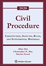 Civil Procedure: Constitution, Statutes, Rules, and Supplemental Materials, 2020 (Supplements)