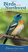 Birds of the Northwest: Your Way to Easily Identify Backyard Birds (Adventure Quick Guides)