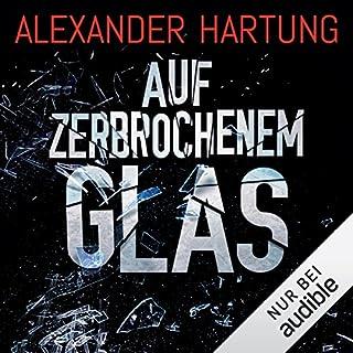 Auf zerbrochenem Glas (Nik Pohl 1) Titelbild
