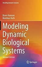 Modeling Dynamic Biological Systems (Modeling Dynamic Systems)