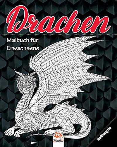 Drachen - Nachtausgabe: Malbuch für Erwachsene (Mandalas) - Anti-Stress - 24 Bilder zum Ausmalen (Drachen & Dinosaurier - nacht, Band 2)