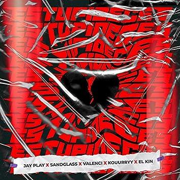 Estupideces (feat. Jay Play, Sandglass, Valenci, Kouurryy & El Kin)