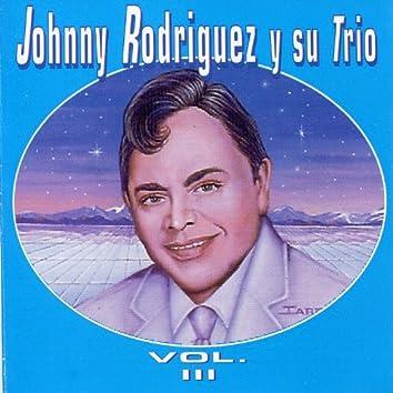 Johnny Rodríguez y Su Trío, Vol. III