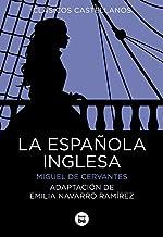 La Española Inglesa: 7 (Clásicos castellanos)