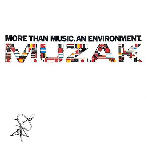 Muzak: More Than Music  An Environment  by Various artists