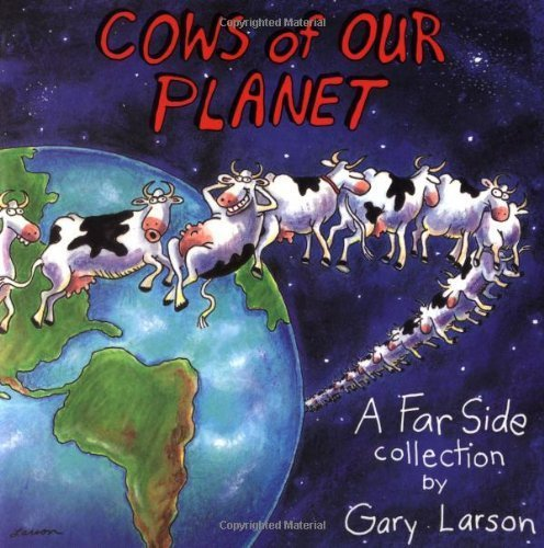 (Cows of Our Planet (Original)) By Larson, Gary (Author) Paperback on (10 , 1992)