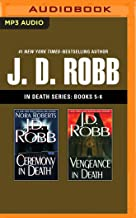 J. D. Robb - In Death Series: Books 5-6: Ceremony in Death, Vengeance in Death