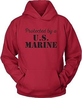 USMC Hoodie - Protected by a US Marine - Marine Corps USMC Girlfriend Hoodie - USMC Wife Shirt - I Love a Marine