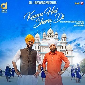 Kaum Hai Shera Di (feat. Ankur V.U.)