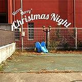 Merry Merry Christmas Night / 岡崎体育