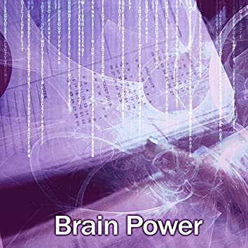 Brain Power – Music for Learning, Nature Sounds for Better Concentration, Best Tracks to Study