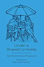 Under a Shared Umbrella: Tales of Synchronicity and Happenstance