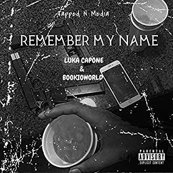 Remember My Name (feat. Bookioworld)