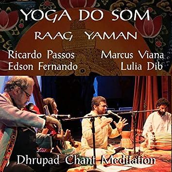 Dhrupad Chant - Raag Yaman - Yoga do Som