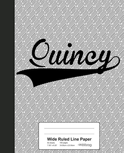 Wide Ruled Line Paper: QUINCY Notebook (Weezag Wide Ruled Line Paper Notebook, Band 3697)