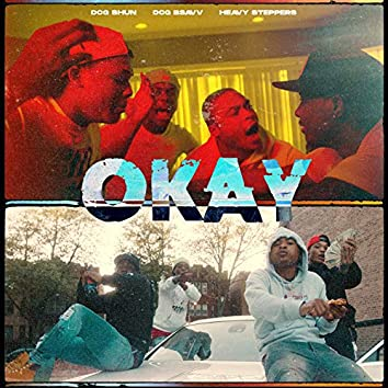 Okay (feat. Heavy Steppers)