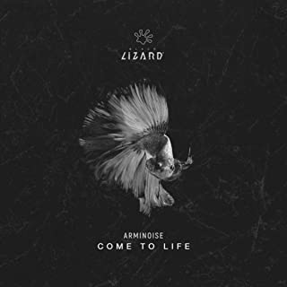Come To Life (Extended Mix)