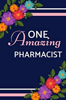 One Amazing Pharmacist: Pink Blue Bloom Floral, Lightly Lined, Perfect for Notes, Journaling, Mother's Day and Birthdays (Pharmacist Notebook)