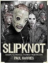 Paul Harries: Slipknot - Dysfunctional Family Portraits