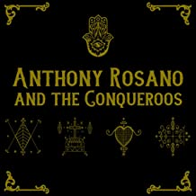 Best anthony rosano and the conqueroos Reviews