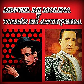 Miguel de Molina y Tomás de Antequera
