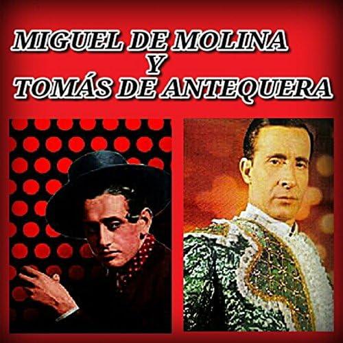 Miguel De Molina & Tomás De Antequera