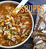 Super soupes - Pour un repas complet