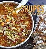Super soupes - Pour un repas complet d'Anne-Catherine Bley