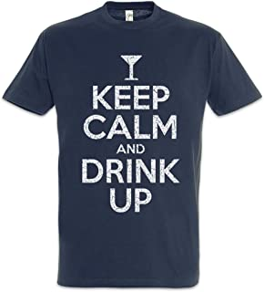 Urban Backwoods Keep Calm and Drink Up Men T-Shirt