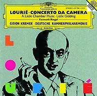 Lourie: A Little Chamber Music [Concerto da Camera / Little Gidding]