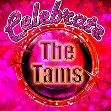 Celebrate: The Tams