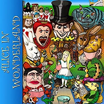 Alice in Wonderland (An Unabridged Audio Recording)