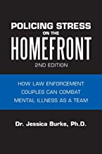 Policing Stress on the Homefront: How Law Enforcement Couples Can Combat Mental Illness as a Team