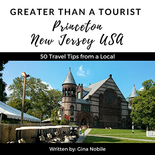 Greater Than a Tourist: Princeton, New Jersey, USA audiobook cover art