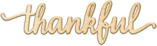 Thankful Script Wood Sign Home Decor Wall Art Unfinished Charlie 12