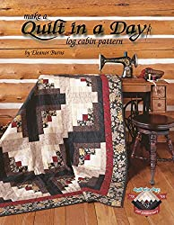 Quilt in a Day, Log Cabin Pattern
