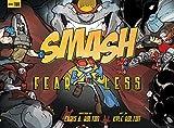 SMASH 2: Fearless