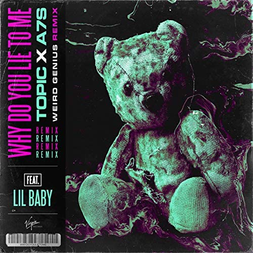 Topic & A7S feat. Lil Baby