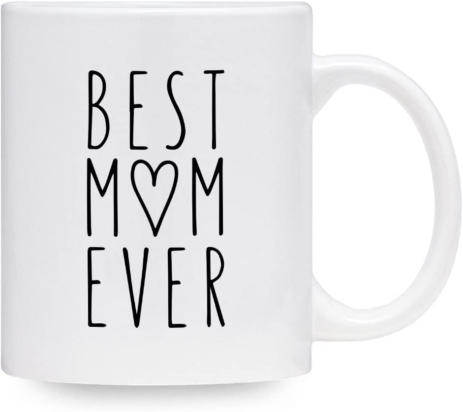 Birthday Gift 11 Oz Coffee Mug Best Mom Ever 11oz Coffee Mug Mothers Day Cup