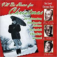 I'll Be Home for Christmas: Best Loved Christmas