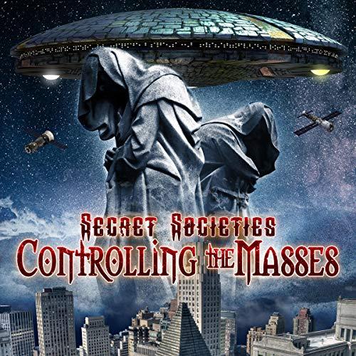 Secret Societies: Controlling the Masses cover art