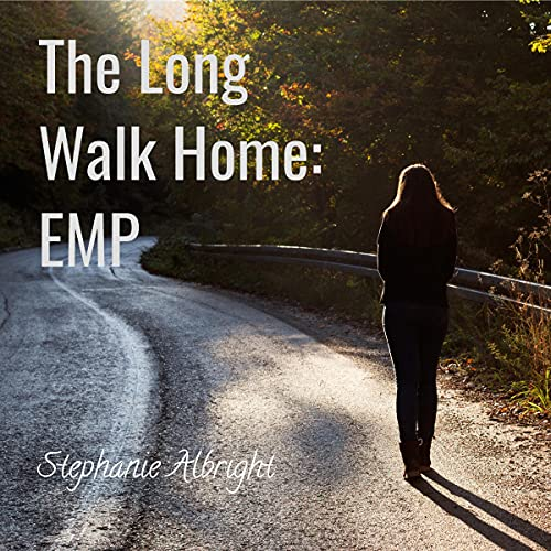 The Long Walk Home: EMP Audiobook By Stephanie Albright cover art