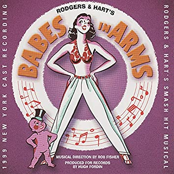 Babes In Arms (1999 New York Cast Recording)