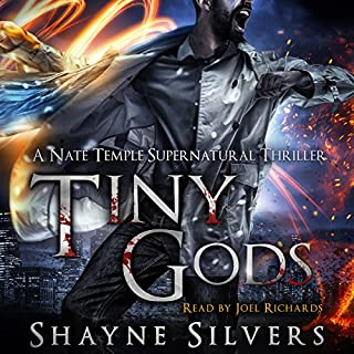 Tiny Gods     Temple Chronicles, Book 6              By:                                                                                                                                 Shayne Silvers                               Narrated by:                                                                                                                                 Joel Richards                      Length: 13 hrs and 19 mins     350 ratings     Overall 4.8