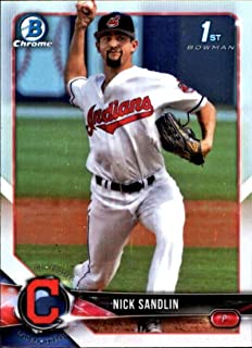 2018 Bowman Draft Chrome Refractors Baseball #BDC-34 Nick Sandlin Cleveland Indians Official MLB Prospect Trading Card Produced By Topps