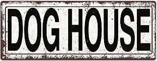 Dog House Metal Street Sign, Rustic, Vintage