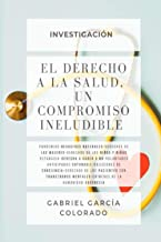 EL Derecho a la Salud: un compromiso ineludible (Spanish Edition)