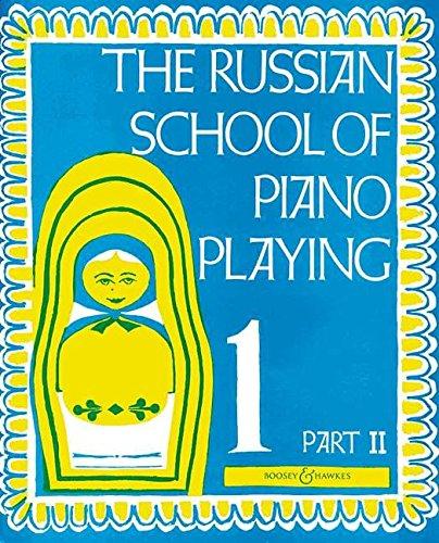 The Russian School of Piano Playing: Vol. 1b. Klavier.