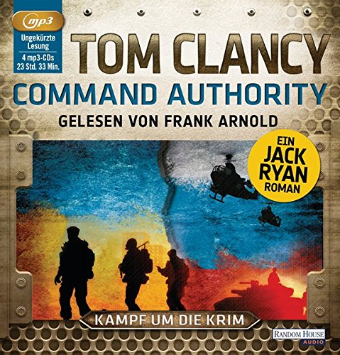 Command Authority: Thriller (JACK RYAN, Band 16)